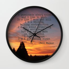 """Paul Walker Quote - """"Gun-Loving Hippy"""" - In Memory of, Inspired by, Commerative  Wall Clock"""