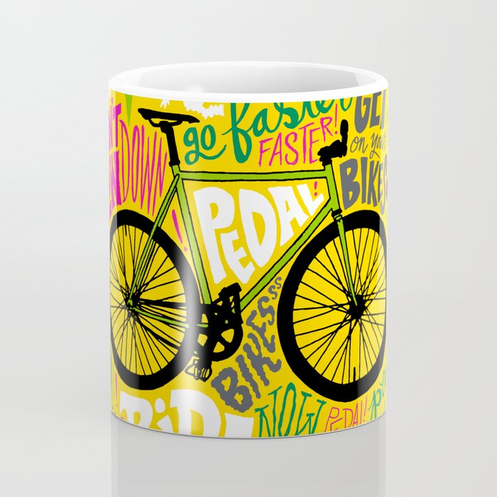 RIDE YOUR BIKES Coffee Mug