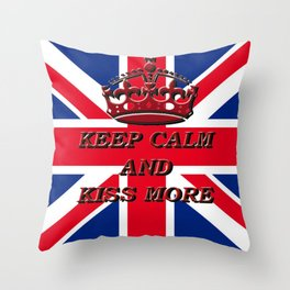 KEEP CALM AND KISS MORE Throw Pillow