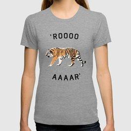 ROOOOAAAAR ! - Tiger T-shirt