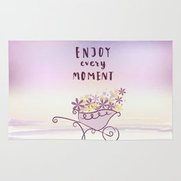 enjoy every moment Rug