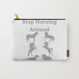 Stop Horsing Around - GR Carry-All Pouch