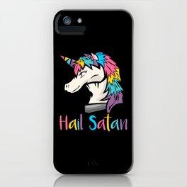 Unicorn Hail Satan iPhone Case