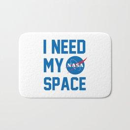 I Need My Nasa Space Bath Mat