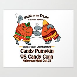 Candy Corn vs Candy Pumpkin Art Print