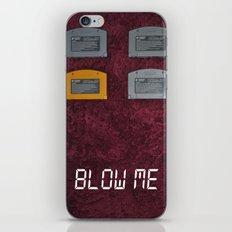 BLOW ME.  iPhone Skin