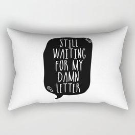 Still Waiting For My Damn Letter - Black & White Rectangular Pillow