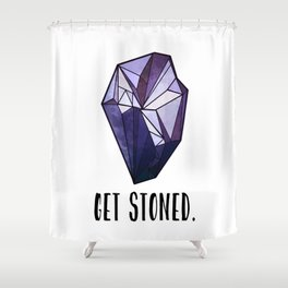 Get Stoned - Amethyst Shower Curtain