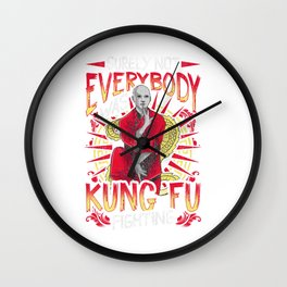 Surely Not Everybody Was Kung Fu Funny Kungfu Pun Wall Clock
