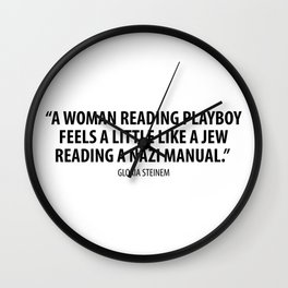 Gloria Steinem quote Wall Clock