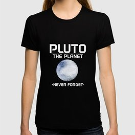 Pluto the Planet (2016) Never Forget T-shirt