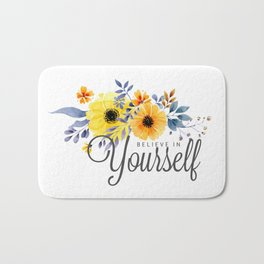 Believe in Yourself - Quote Bath Mat