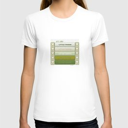 It's the Little Things v.2 T-shirt