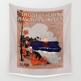 1916 Vintage Hawaii blues sheet music cover  Wall Tapestry