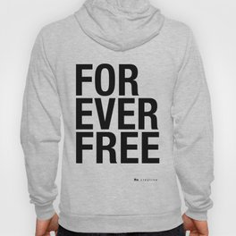 RX - FOREVER FREE - BLACK Hoody