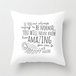Inspirational Art Print // Maya Angelou Quote // How Amazing You Can Be Typographic Print // Modern Throw Pillow