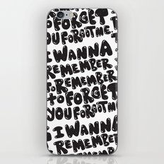 REMEMBER TO REMEMBER iPhone & iPod Skin