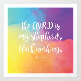 Psalm 23, The Lord is my Shepherd Bible Quote Art Print