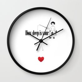 How deep is your Love? Wall Clock
