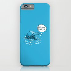 Find Your Porpoise Slim Case iPhone 6s