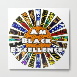 I am Black Excellence African Fabric Collage Metal Print