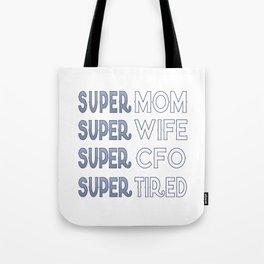 Super CFO Mom Tote Bag