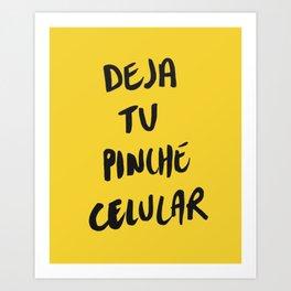 Deja tu pinche celular Yellow Art Print