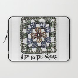 Hip to Be Square Crochet Art Yarn Humor Laptop Sleeve
