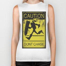 Don't Chase Me Biker Tank
