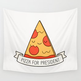Pizza For President Wall Tapestry