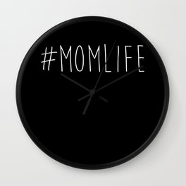 #momlife Wall Clock