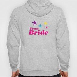 Bride team Hoody