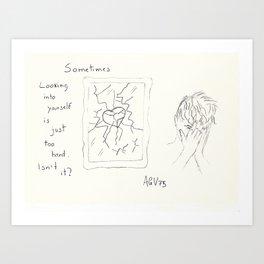 Broken Heart - Look into Yourself Art Print