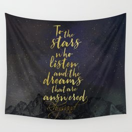 To the stars who listen...A Court of Mist and Fury (ACOMAF) Wall Tapestry