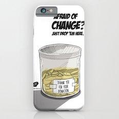 Afraid of Change? Slim Case iPhone 6s