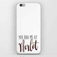 You had me at Merlot iPhone & iPod Skin