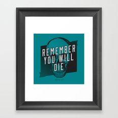 Memento mori - Remember you will die Framed Art Print