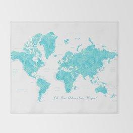 Let our adventure begin aquamarine world map Throw Blanket