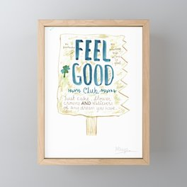 Feels Good Framed Mini Art Print