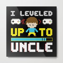 Level Up To Uncle Metal Print