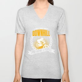 I Only Care About Downhill Unisex V-Neck