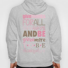 Give Thanks Quote Hoody