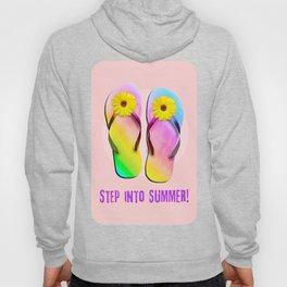 Step into Summer! Hoody