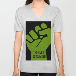 The event is coming Unisex V-Neck