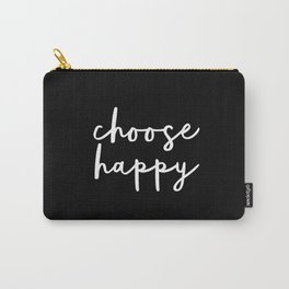 Choose Happy black and white contemporary minimalism typography design home wall decor bedroom Carry-All Pouch