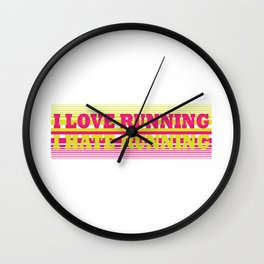 I Love Running I Hate Running Funny Workout Gym print Wall Clock