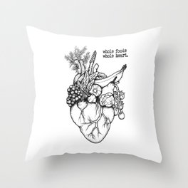 Whole foods, whole heart Throw Pillow