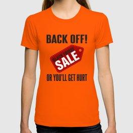 Black Friday Sale Back Off Or T-shirt