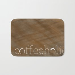 Coffeeholic Bath Mat
