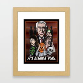 It's Almost Time Framed Art Print